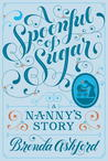 A Spoonful of Sugar: A Nanny's Story