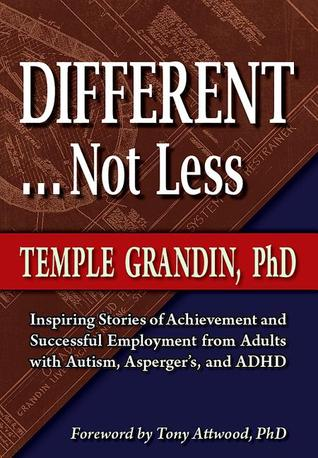 Different, not less / Temple Grandin