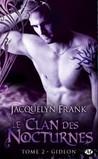 Gideon (Le clan des nocturnes, #2)