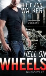 Book Review: Julie Ann Walker's Hell on Wheels