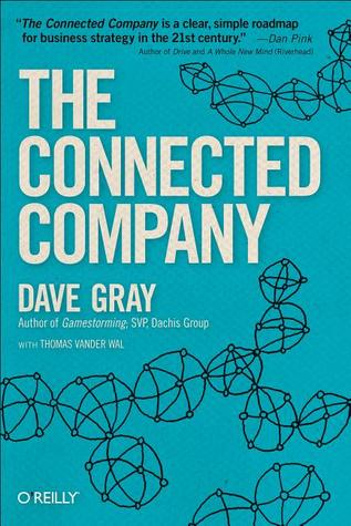 The Connected Company (Dave Gray, Thomas Vanderwal