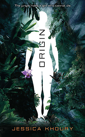 Origin, science fiction, the girl who cannot die, jessica khoury