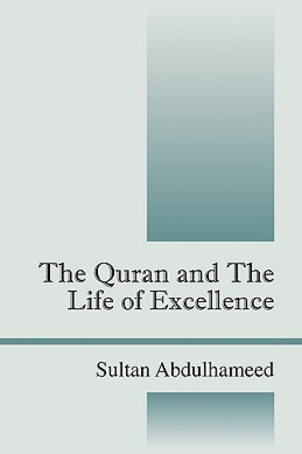 The Quran and the Life of Excellence