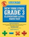 Barron's New York State Grade 3 Elementary-Level Math Test