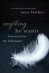 Anything He Wants (Dominated by the Billionaire, #1-5)