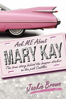 Ask ME About MARY KAY: book review