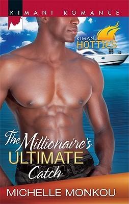 The Millionaire's Ultimate Catch (Ladies of Distinction #5)