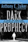 Dark Prophecy (Level 26, #2)