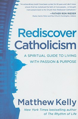 It's Monday! What I'm Reading! | Rediscover Catholicism by Matthew Kelly | The 1000th Voice Blog