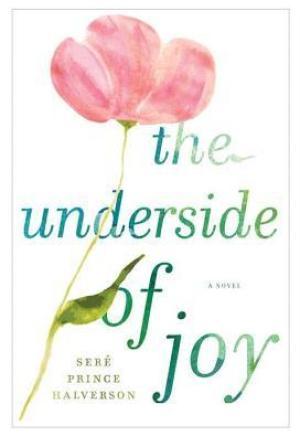 #Printcess review of The Underside of Joy by Seré Prince Halverson