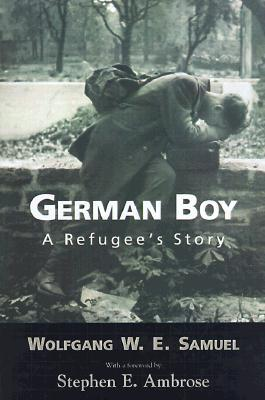 German Boy: A Refugee 's Story