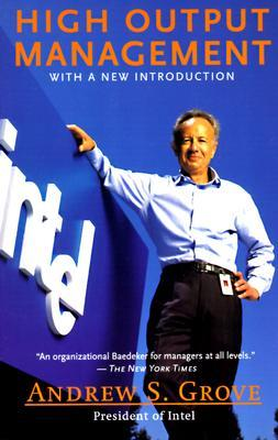 high output management, andy grove