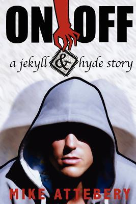 On/Off - A Jekyll and Hyde Story