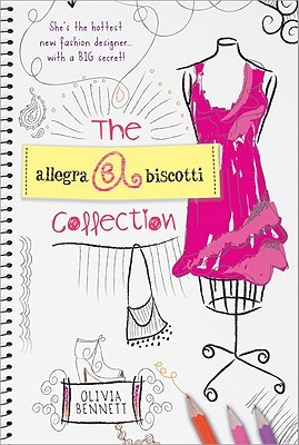 The Allegra Biscotti Collection: Book 1