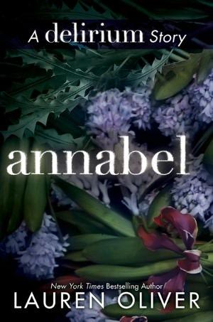 Annabel (Delirium #0.5) – Lauren Oliver