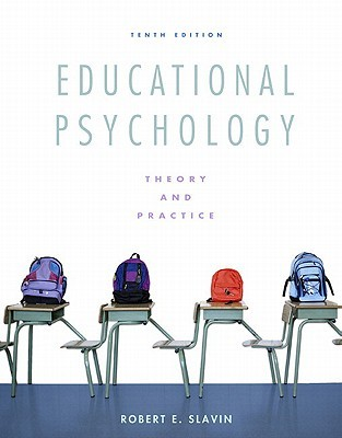 Educational psychology : theory and practice / Robert E. Slavin
