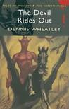 The Devil Rides Out (Duke de Richleau, #6)