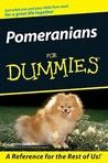 Pomeranians For Dummies (For Dummies