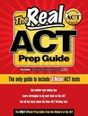 The Real ACT Prep Guide: The Only Official Prep Guide from the Makers of the ACT