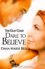 Dare to Believe (Gray Court, #1)