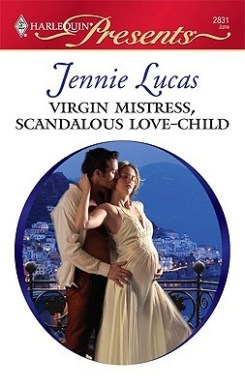 Virgin Mistress, Scandalous Love Child