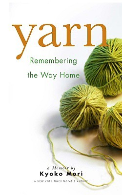 Yarn: Remembering the Way Home book review
