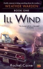 Ill Wind (Weather Warden, #1)