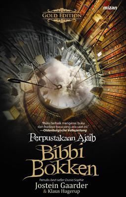 Perpustakaan Ajaib Bibbi Bokken by Jostein Gaarder and Klaus Hagerup
