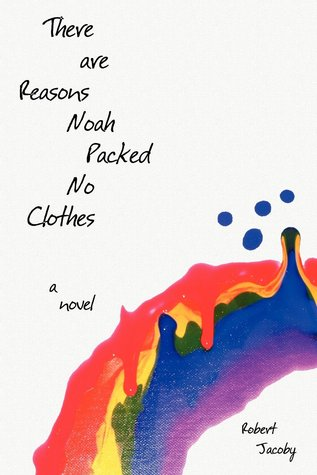 There are Reasons Noah Packed No Clothes