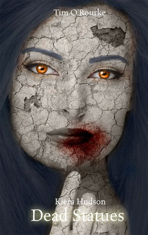 Dead Statues (Kiera Hudson Series Two, #3)
