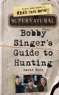 Supernatural: Bobby Singer's Guide to Hunting - TTT Books about Ghosts