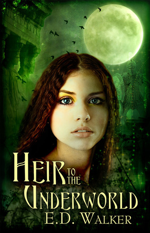 Heir to the Underworld by E.D. Walker