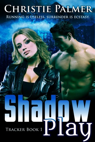 Shadow Play (Tracker Series #1)