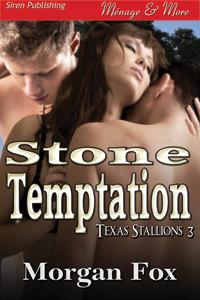 Stone Temptation (Texas Stallions #3)
