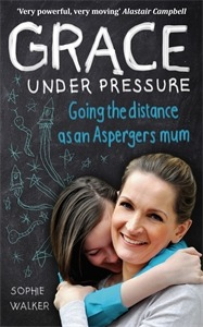 Grace Under Pressure: Going the distance as an Asperger's Mum