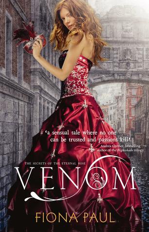 Venom (Secrets of the Eternal Rose, #1)