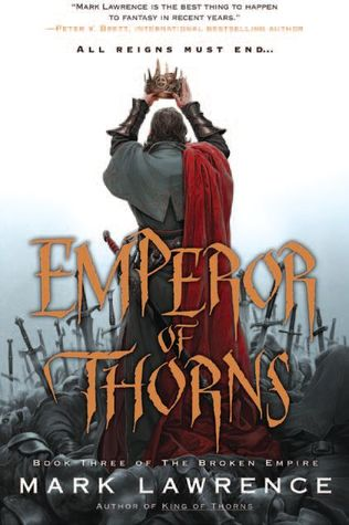 Book Review: Emperor of Thorns by Mark Lawrence