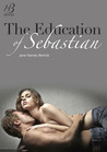 The Education of Sebastian
