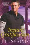 Instant Gratification (Wilder, #2)