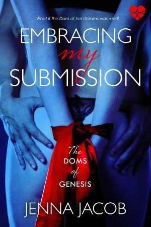 Embracing My Submission (The Doms of Genesis, #1)