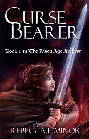 Curse Bearer by Rebecca P. Minor