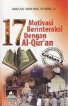 17 Motivasi Berinteraksi Dengan Al-Qur'an