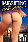 Babysitting the Baumgartners by Selena Kitt