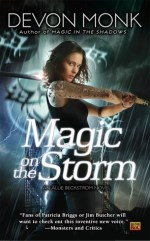 Book Review: Devon Monk's Magic on the Storm