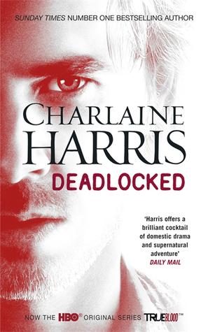 Deadlocked (Sookie Stackhouse, #12)