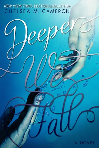 Deeper We Fall (Deeper We Fall, #1)