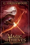 Magic of Thieves (Legends of Dimmingwood, #1)