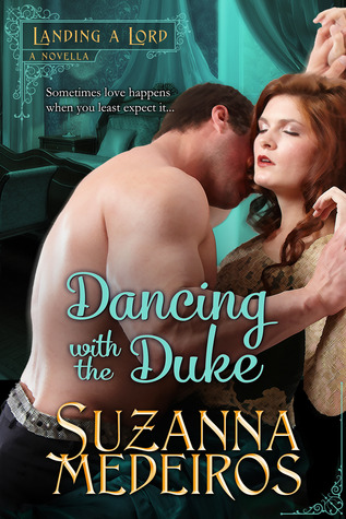 Dancing with the Duke (Landing a Lord, #0.5)