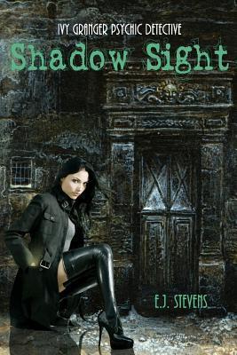 Shadow Sight (Ivy Granger, #1)