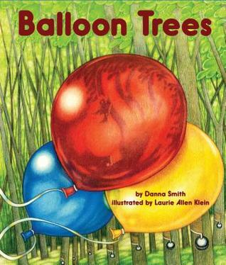 Balloon Trees by Danna Smith